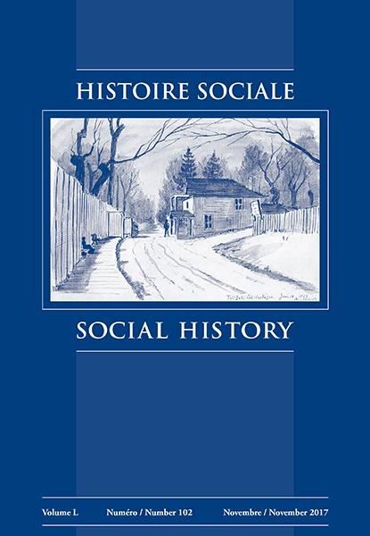 HISTOIRE SOCIALE / SOCIAL HISTORY Volume L No 102 (November 2017)